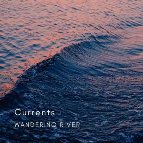 دانلود آلبوم Wandering River به نام Currents