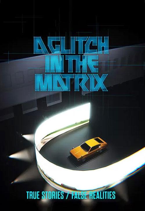 دانلود فیلم A Glitch in the Matrix 2021