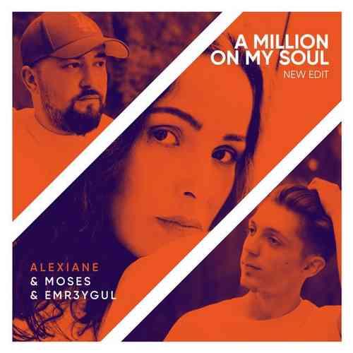 ریمیکس اهنگ A million on my soul از alexiane