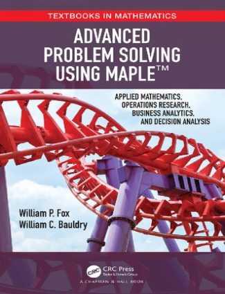 Advanced Problem Solving Using Maple