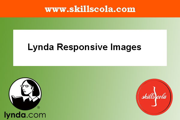 Lynda Responsive Images