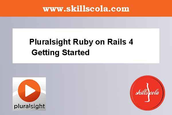Pluralsight Ruby on Rails 4