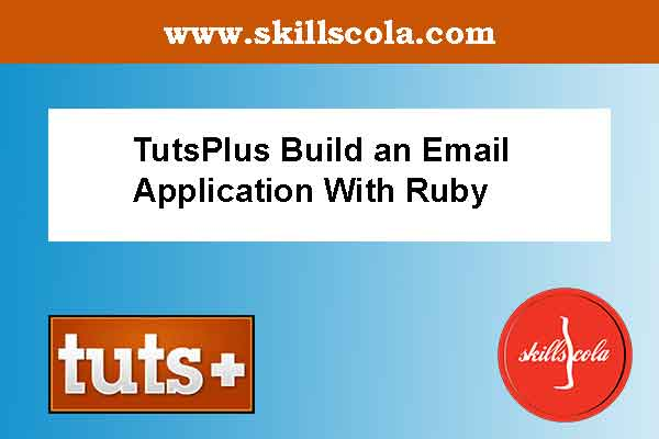 TutsPlus Build an Email Application With Ruby